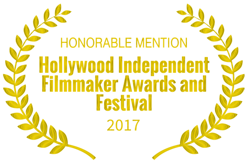 Hollywood Independent Filmmaker Awards and Festival : HONORABLE MENTION AWARD